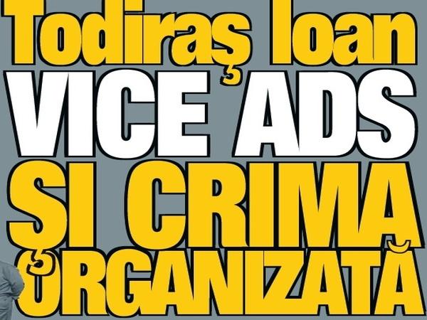Todiraș Ioan, vice ADS și crima organizată